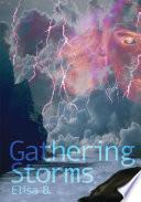 Gathering Storms