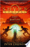 Lost In Babylon Seven Wonders Book 2
