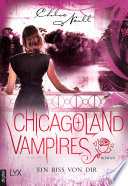 Chicagoland Vampires - Ein Biss von dir