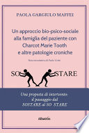 Un approccio bio-psico-sociale alla famiglia del paziente con Charcot Marie Tooth e altre patologie croniche