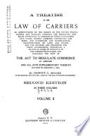 A Treatise on the Law of Carriers