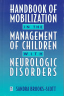 Handbook of Mobilization in the Management of Children with Neurological Disorders Book