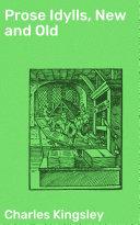Prose Idylls, New and Old Pdf/ePub eBook
