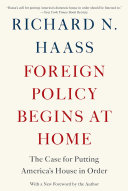 Foreign Policy Begins at Home
