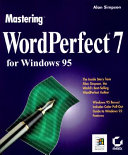 Pdf Mastering WordPerfect 7 for Windows 95