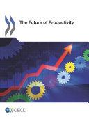 The Future of Productivity [Pdf/ePub] eBook