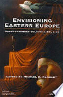 Envisioning Eastern Europe Book