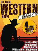 The Third Western Novel MEGAPACK®: 4 Great Western Novels! Pdf/ePub eBook