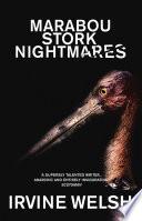 Marabou Stork Nightmares