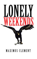 Lonely Weekends