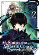 My Status as an Assassin Obviously Exceeds the Hero s  Manga  Vol  2