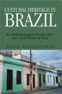 Cultural Heritage in Brazil