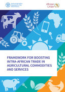 Framework for boosting intra African trade in agricultural commodities and services