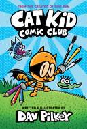 Pdf Cat Kid Comic Club: From the Creator of Dog Man