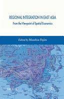 Regional Integration in East Asia