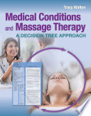 Medical Conditions and Massage Therapy