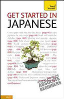 Get Started in Japanese: A Teach Yourself Guide
