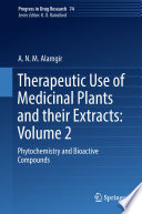 Therapeutic Use of Medicinal Plants and their Extracts  Volume 2 Book