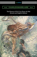 The Flowers of Evil   Les Fleurs Du Mal  French and English Edition  Translated by William Aggeler with an Introduction by Frank Pearce Sturm