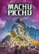 Machu Picchu  The Lost Civilization