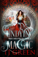 Undying Magic [Pdf/ePub] eBook