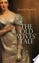 Download The Old Wives' Tale Epub
