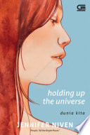Dunia Kita (Holding up The Universe)