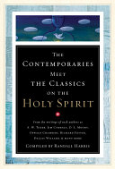 The Contemporaries Meet the Classics on the Holy Spirit
