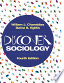 """Discover Sociology"" by William J. Chambliss, Daina S. Eglitis"