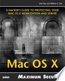Mac OS X Maximum Security
