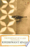 """""""The Portrait of a Lady: Collected Stories"""" by Khushwant Singh"""