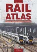 Rail Atlas of Great Britain and Ireland