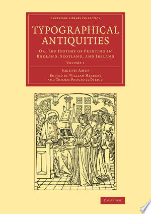 Download Typographical Antiquities Books - RDFBooks