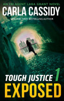 Tough Justice  Exposed  Part 1 Of 8   Tough Justice  Book 1