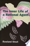 Inner Life Of A Rational Agent