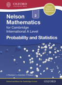 Nelson Mathematics for Cambridge International A Level: Probability and Statistics 2
