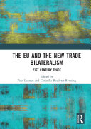 The EU and the New Trade Bilateralism