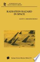 Radiation Hazard in Space Book