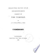 Selected Notes Upon Shakespeare s Comedy of the Tempest