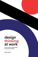 Design Thinking at Work Pdf/ePub eBook