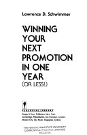 Winning Your Next Promotion in One Year  or Less   Book