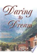 Daring To Dream Book