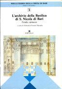 L'archivio della Basilica di San Nicola. Fondo cartaceo