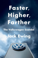 Faster  Higher  Farther  How One of the World s Largest Automakers Committed a Massive and Stunning Fraud