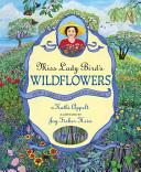 Miss Lady Bird s Wildflowers