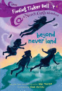 Beyond Never Land