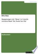 Begegnungen mit 'Masse' in Canettis zweitem Band 'Die Fackel im Ohr'