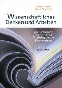 Wissenschaftliches Denken und Arbeiten: Eine Einführung und ...