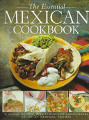 The Essential Mexican Cookbook