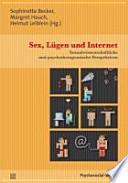 Sex, Lügen und Internet